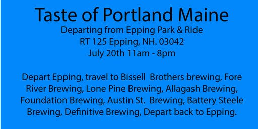 Beer Tour - Portland Maine. Bissell Brothers, Fore River, Lone Pine +5 more