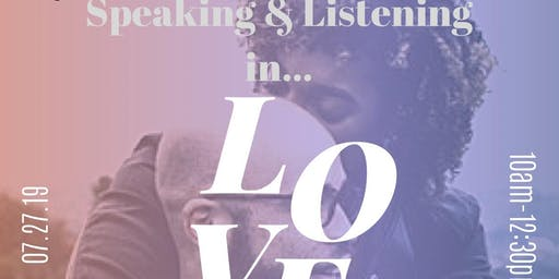 Speaking & Listening in Love: A Couples Workshop