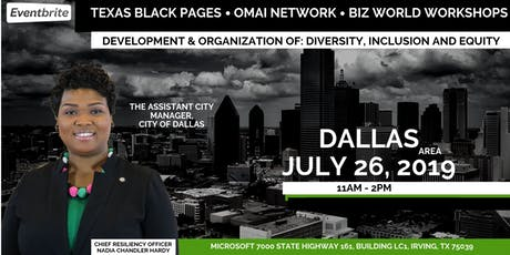 Development & Organization of: Diversity, Inclusion and Equity  tickets