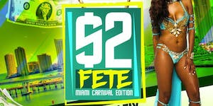 $2 FETE MIAMI HOSTED BY MOTTO |  ADMISSION TWO BUCKS!