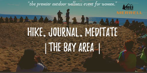 Hike, Journal, Meditate: BAY AREA | Sponsored by REI