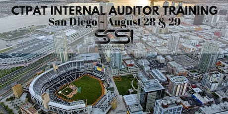 CTPAT Internal Auditor Training for Certified Companies (2 Day Event) - San Diego (August 28th & 29th) tickets