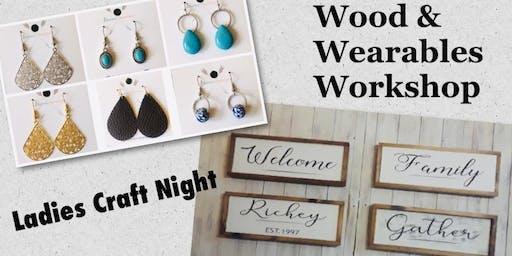 Ladies Craft Night@ New Chauncey Housing~ Woods & Wearables Workshop