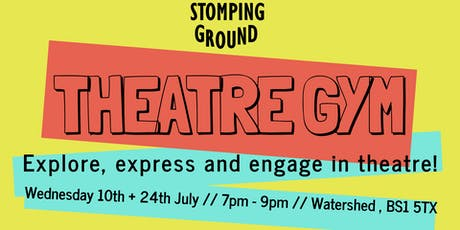 Stomping Ground: Theatre Gym tickets