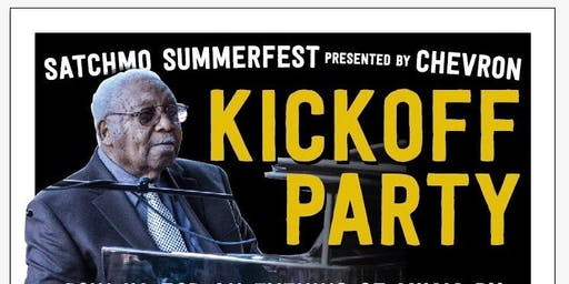 2019 Satchmo SummerFest Kickoff Party