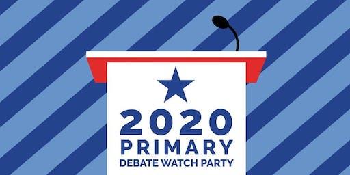 Debate Watch Party - Presidential Primary 2020
