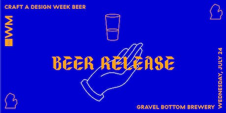 Craft a Design Week Beer—Release Party tickets