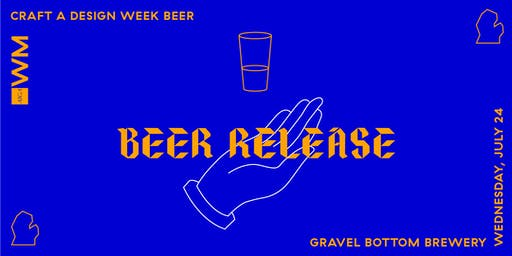 Craft a Design Week Beer—Release Party