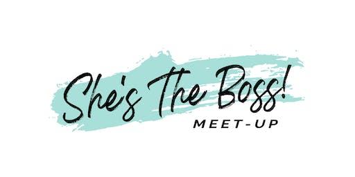 She's The Boss - Meetup