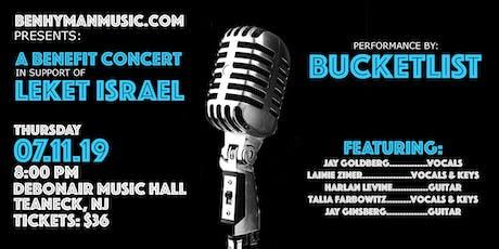 Ben Hyman Music Presents: Concert with BUCKETLIST supporting Leket Israel tickets