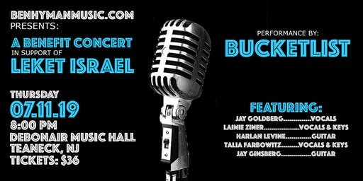 Ben Hyman Music Presents: Concert with BUCKETLIST supporting Leket Israel