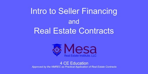 Intro to Seller Financing and Real Estate Contracts