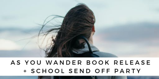 As You Wander Book Release Party
