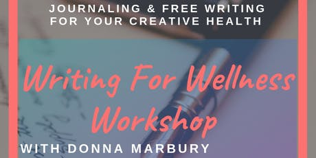 Writing For Wellness Workshop at Streetlight Guild tickets