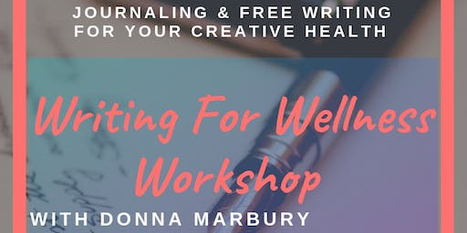 Writing For Wellness Workshop at Streetlight Guild