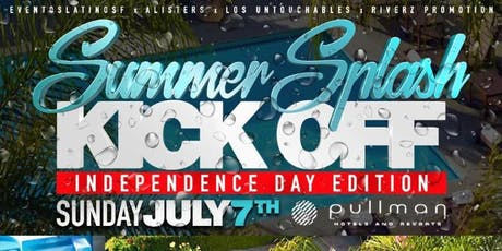 SUMMER SPLASH POOL PARTY KICK OFF | INSIDE PULLMAN HOTEL | Sunday JULY 7th  tickets