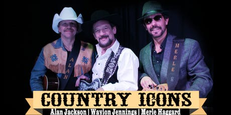 Country Icons; North America's premier tribute to Alan, Waylon and Merle tickets