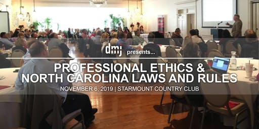 DMJ Presents: Professional Ethics and North Carolina Laws and Rules (2019)