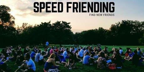 Speed Friending - Make New Friends Quickly tickets