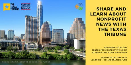 Share + learn about nonprofit news with The Texas Tribune tickets