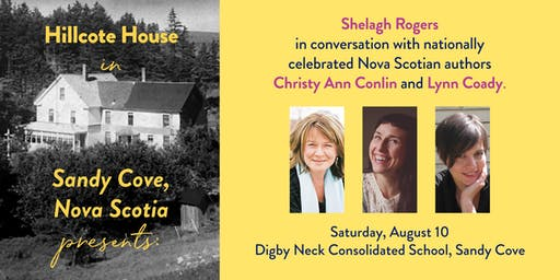 Hillcote House Presents Shelagh Rogers w Lynn Coady and Christy Ann Conlin