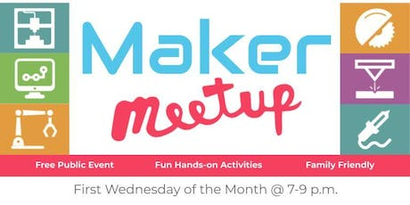 Maker MeetUp! Community Workshop Open House - Bring Your Project or Idea! tickets