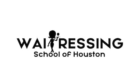 Waitressing School of Houston tickets