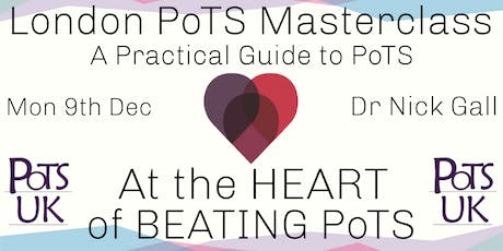 London PoTS Masterclass 2019 - A Practical Guide to PoTS for Healthcare Professionals tickets