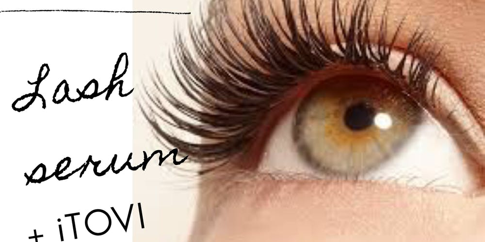 d285802b9f3 Lash Serum Make and Take with iTovi scans Tickets, Wed, Jul 10, 2019 at  7:00 PM | Eventbrite