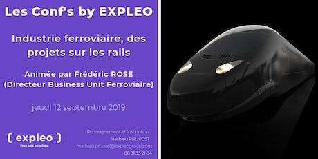 Les Conf' By EXPLEO : Industrie ferroviaire, des projets sur les rails billets