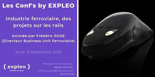 Les Conf' By EXPLEO : Industrie ferroviaire, des projets sur les rails