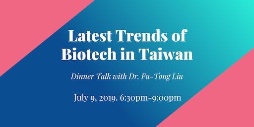 Latest Trends of Biotech in Taiwan - Dinner talk with 中研院劉扶東副院長