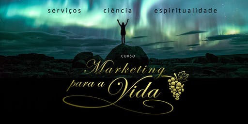 CURSO MARKETING PARA A VIDA - BH