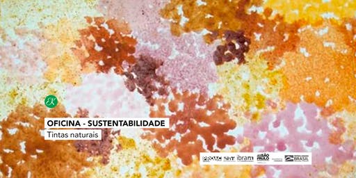 Oficina de Sustentabilidade → Tintas Naturais