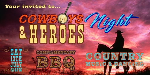 Cowboys & Heroes Night - With Video Presentation, Free BBQ & Country Music