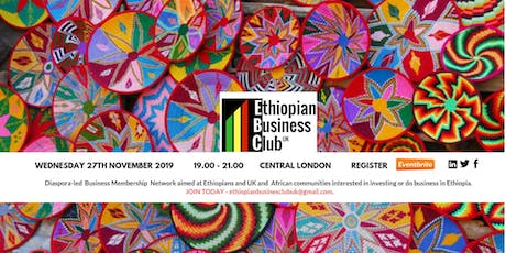 Ethiopian Business Club UK November Network Meeting tickets