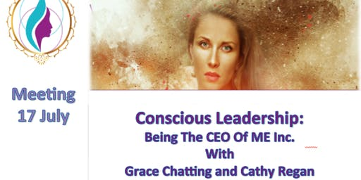 Conscious Leadership: Becoming CEO of ME Inc.