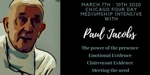 Paul Jacob's 4 Day Chicago Mediumship Intensive