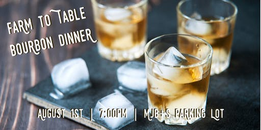 Farm to Table Bourbon Dinner
