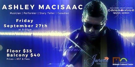 Ashley MacIsaac - Canadiana Music Series tickets