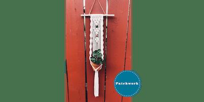 Patchwork Presents Twisted Plant Hanger Craft Workshop
