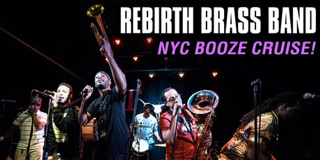 Rebirth Brass Band Booze Cruise tickets