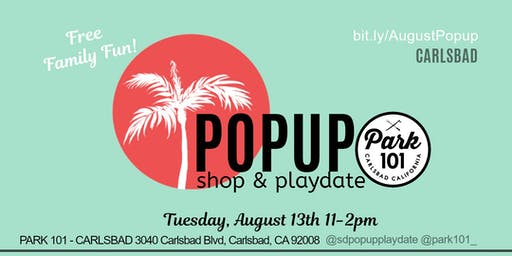 PopUp Shop & PlayDate Park101