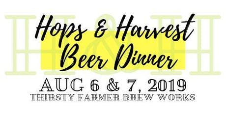 Hops & Harvest Beer Dinner at Thirsty Farmer Brew Works tickets
