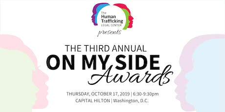 The Third Annual On My Side Awards tickets