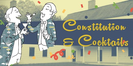 Constitution & Cocktails 2019 tickets