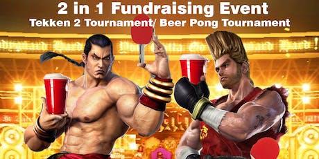 Tekken/Beer Pong: 2 in 1 Fundraising Event tickets