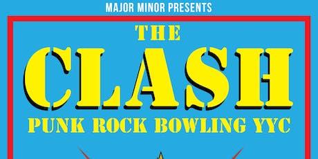 Punk Rock Bowling YYC The Clash Celebration  tickets