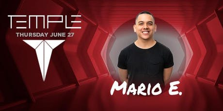 Temple Thursdays feat Mario E tickets
