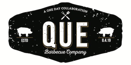 QUE Barbecue One Day Takeover! tickets